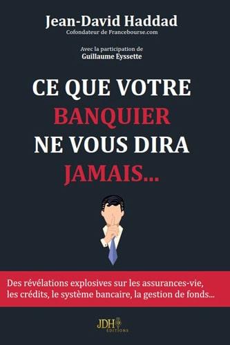 Ce-que-votre-banquier-ne-vous-dira-jamais