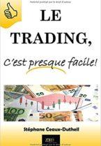 Le-trading-cest-presque-facile